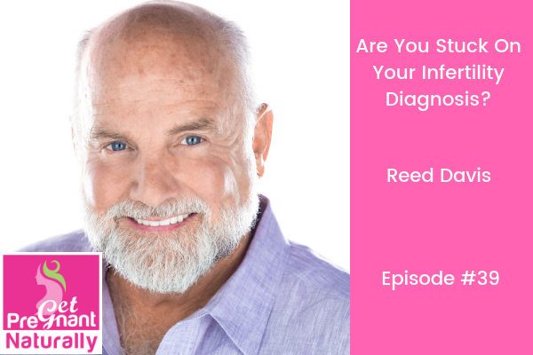 Are you stuck on your infertility diagnosis?