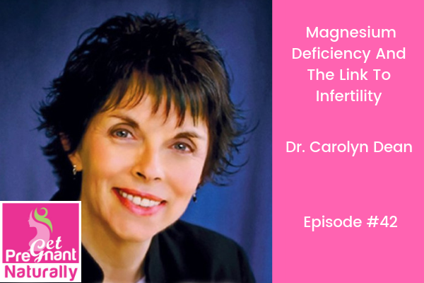 Magnesium Deficiency and the Link to Infertility