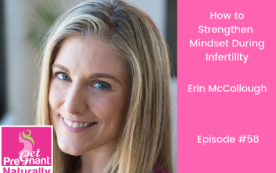 How To Strengthen Mindset During Infertility