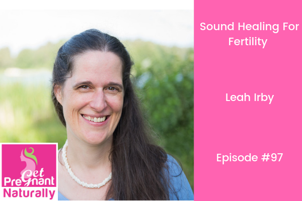 Sound Healing For Fertility