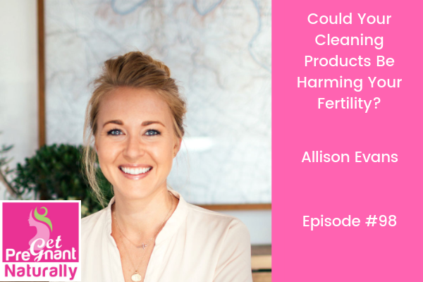 Are Your Cleaning Products Harming Your Fertility?