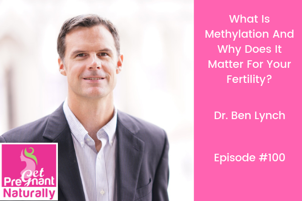 What Is Methylation And Why Does It Matter For Fertility?