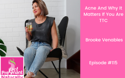 Acne And Why It Matters If You Are TTC