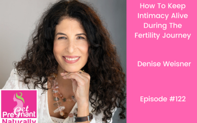 How To Keep Intimacy Alive During The Fertility Journey