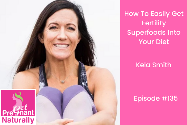 How To Easily Get Fertility Superfoods Into Your Diet