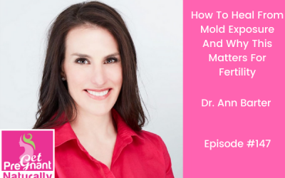 How To Heal From Mold Exposure And Why This Matters For Fertility