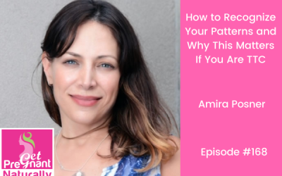 How to Recognize Your Patterns and Why This Matters If You Are TTC